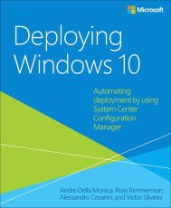 "Kostenloses E-Book ""Deploying Windows 10: Automating deployment by using System Center Configuration Manager"""